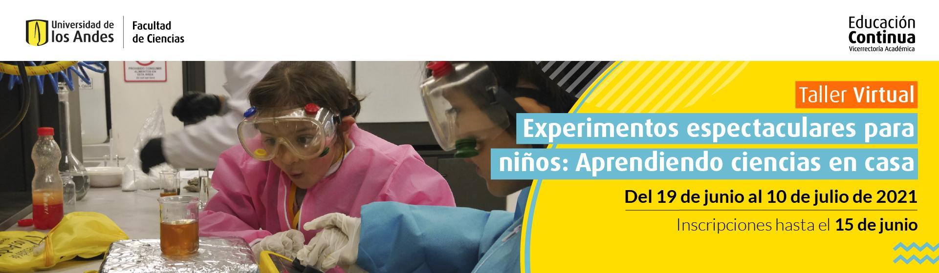 Experimentos espectaculares para niños - Uniandes